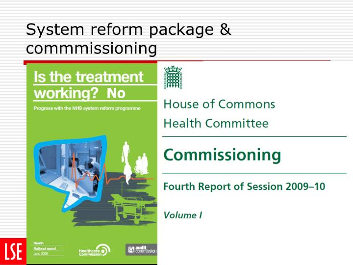 System reform package & commmissioning