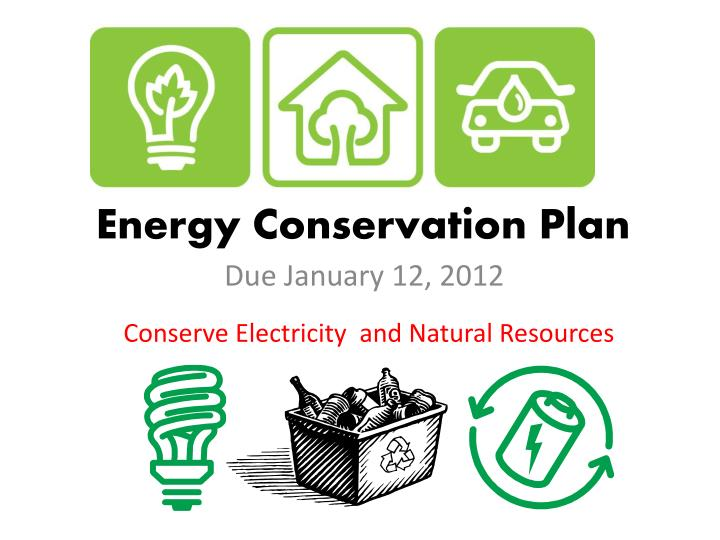 Energy conservation plan