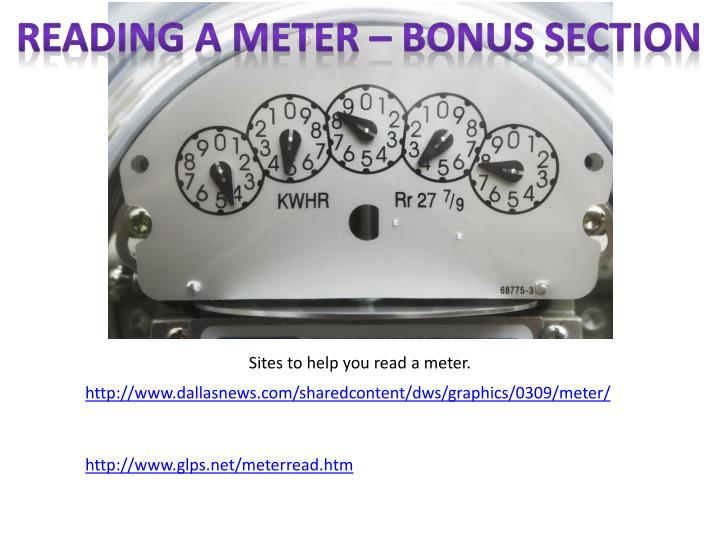 Reading a Meter – Bonus Section