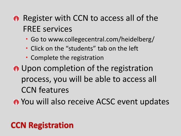 Register with CCN to access all of the FREE services