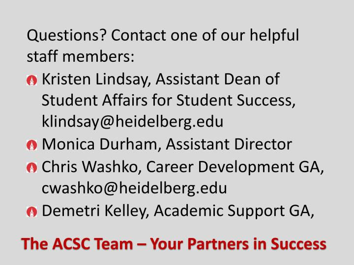 Questions? Contact one of our helpful staff members: