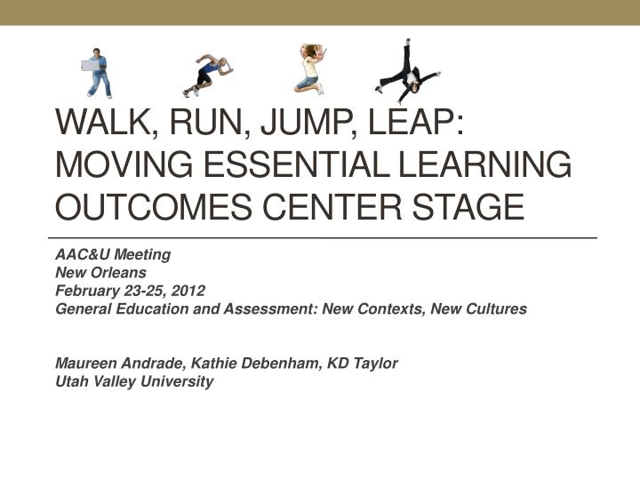 Walk run jump leap moving essential learning outcomes center stage
