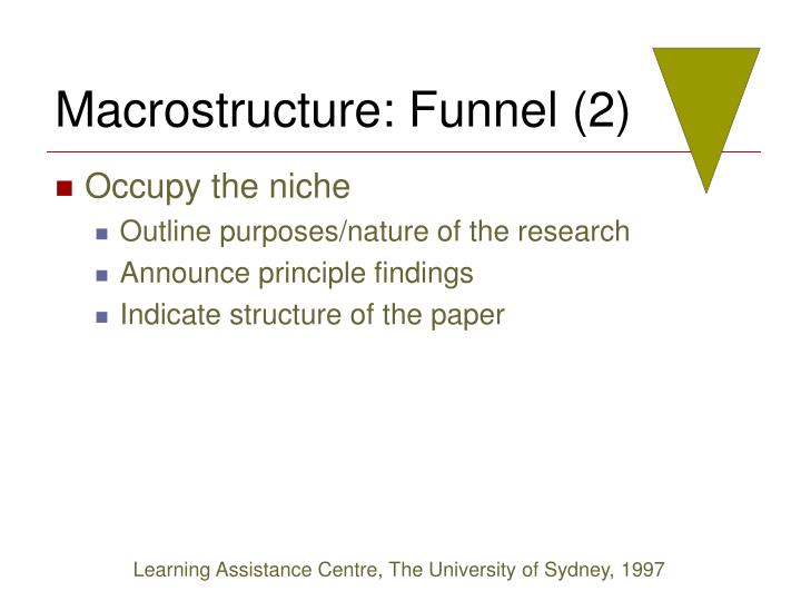 Macrostructure: Funnel (2)