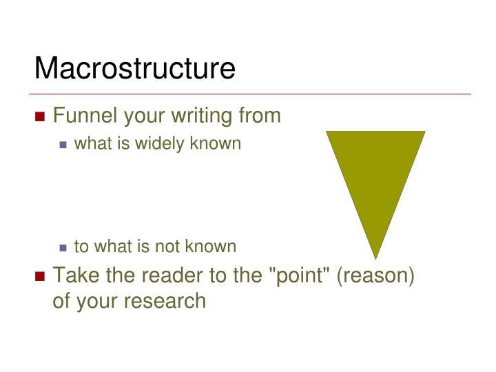 Macrostructure