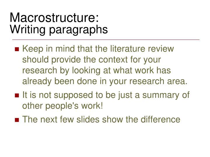 Macrostructure: