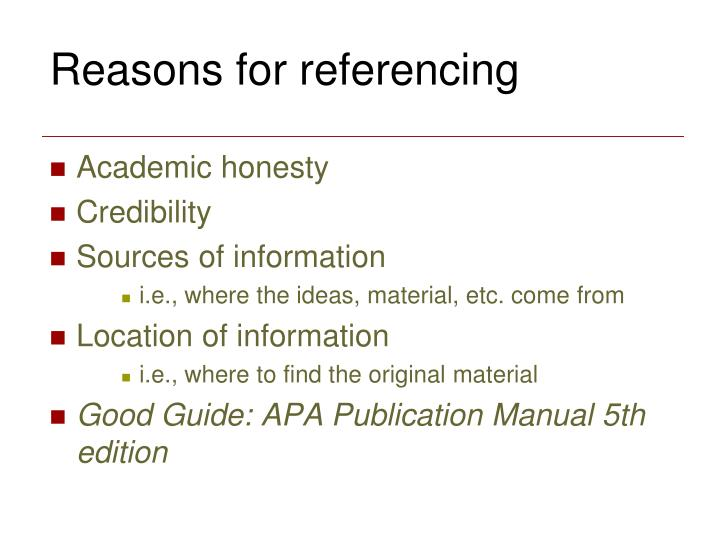 Reasons for referencing