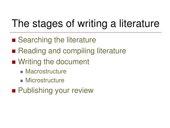 The stages of writing a literature