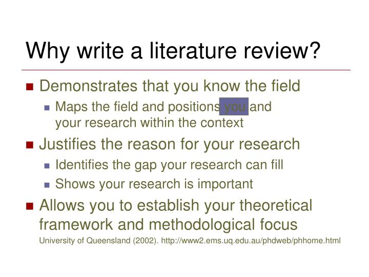 Why write a literature review?