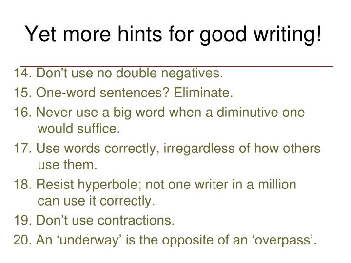 Yet more hints for good writing!