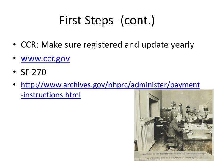 First Steps- (cont.)
