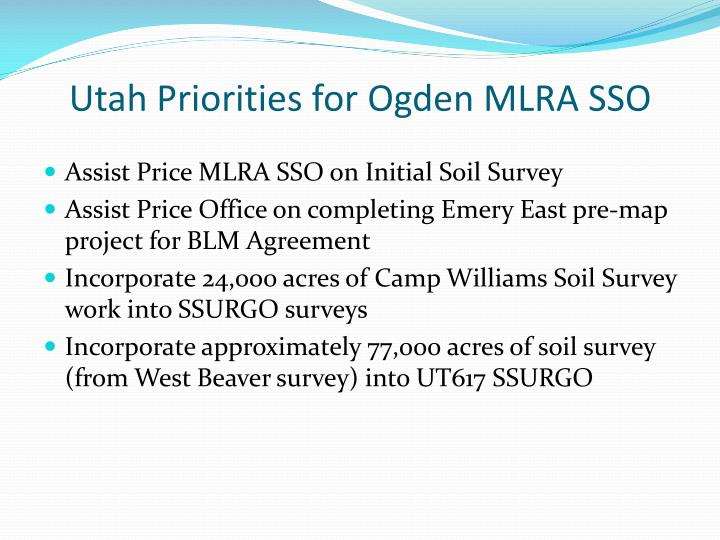 Utah Priorities for Ogden MLRA SSO