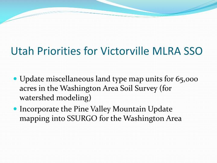 Utah Priorities for Victorville MLRA SSO