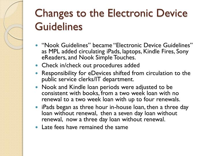 Changes to the Electronic Device Guidelines