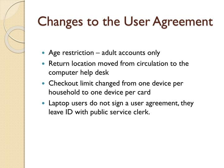 Changes to the User Agreement