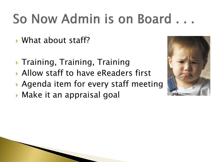 So Now Admin is on Board . . .