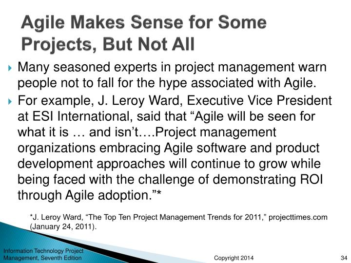 Agile Makes Sense for Some Projects, But Not All