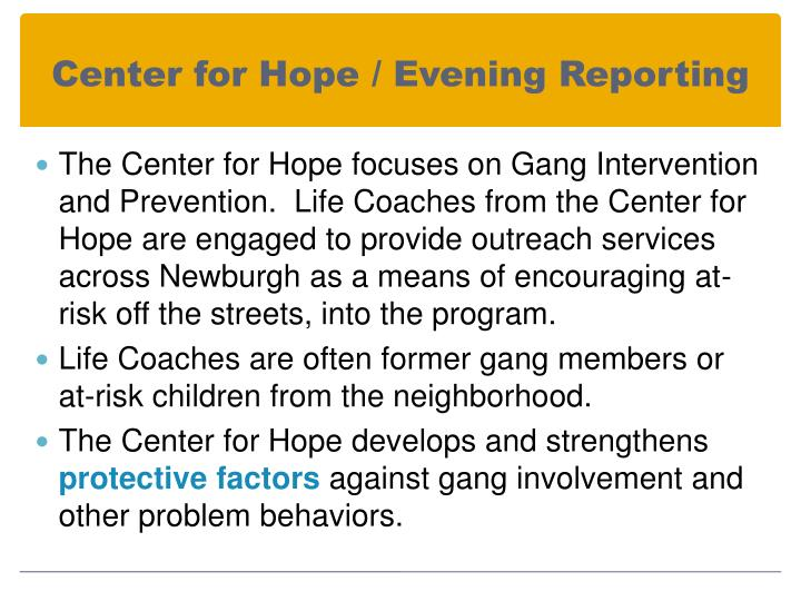 Center for Hope / Evening Reporting