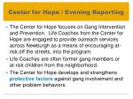 center for hope evening reporting1