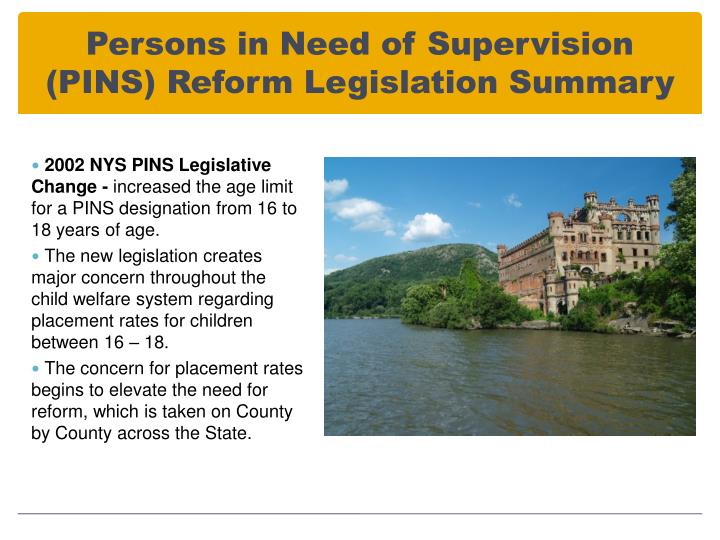 Persons in Need of Supervision (PINS) Reform Legislation Summary