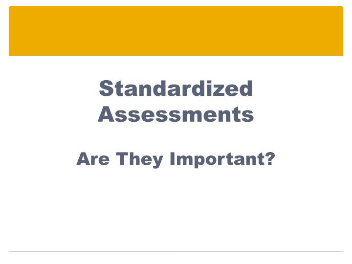 Standardized