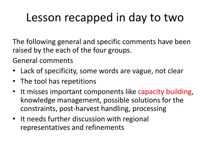 Lesson recapped in day to two1
