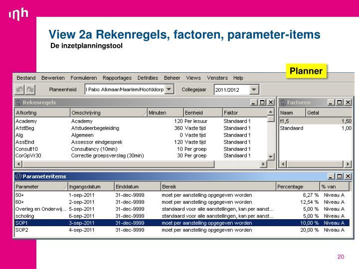 View 2a Rekenregels, factoren, parameter-items