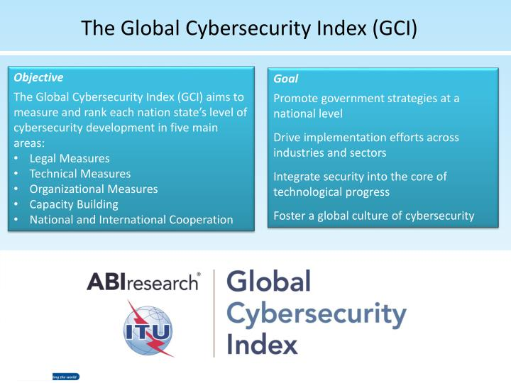 The Global Cybersecurity Index (GCI)