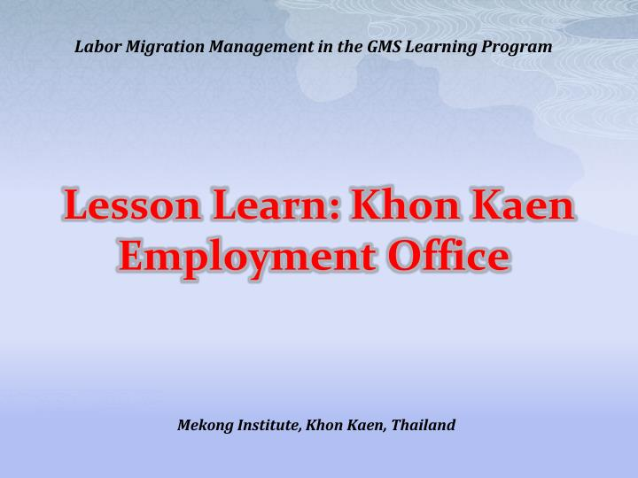 Lesson learn khon kaen employment office
