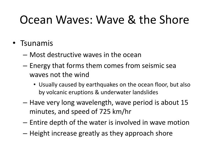 Ocean Waves: Wave & the Shore