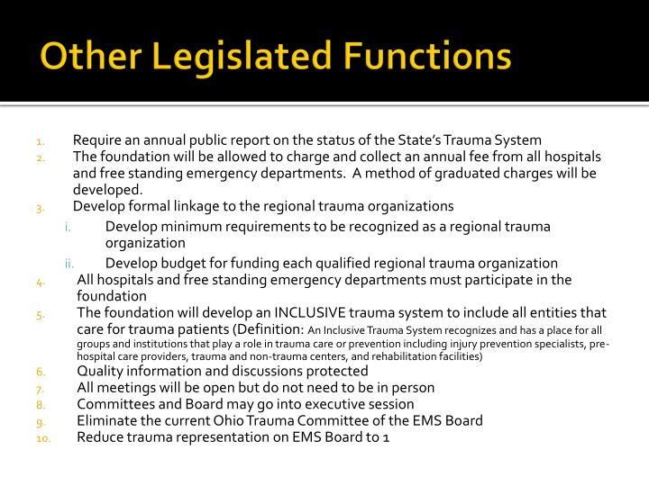 Other Legislated Functions