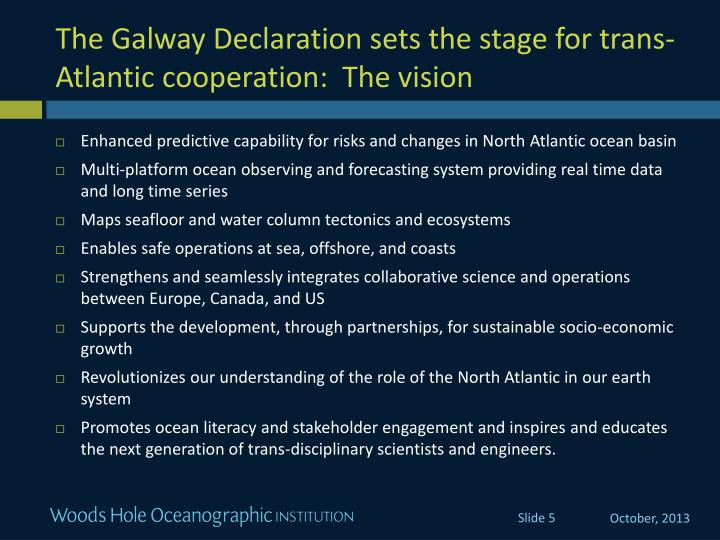The Galway Declaration sets the stage for trans-Atlantic cooperation:  The vision