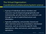 the virtual organization coordination collaboration system science