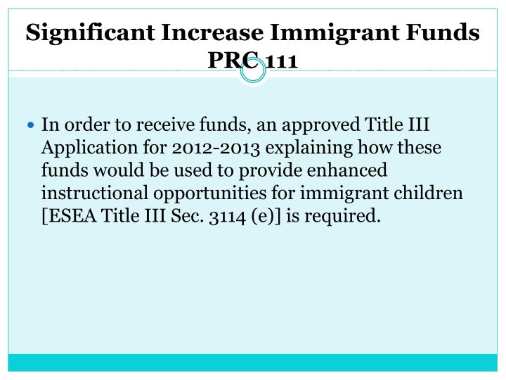 Significant Increase Immigrant Funds
