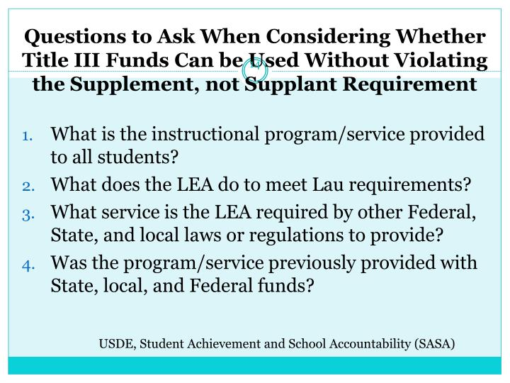 Questions to Ask When Considering Whether Title III Funds Can be Used Without Violating the Supplement, not Supplant Requirement