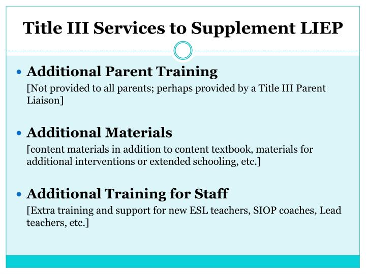 Title III Services to Supplement LIEP