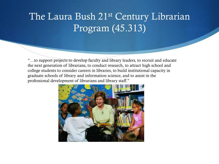 The Laura Bush 21
