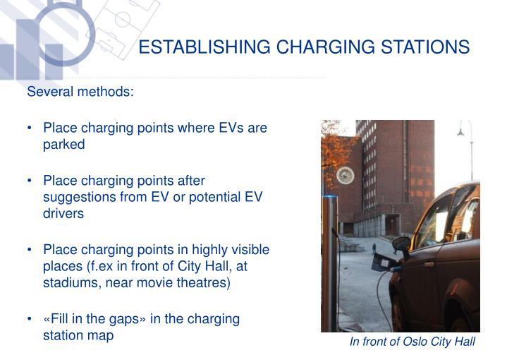 Establishing charging stations
