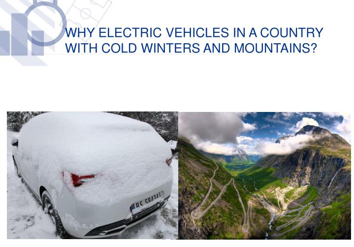 WHY ELECTRIC VEHICLES in a country