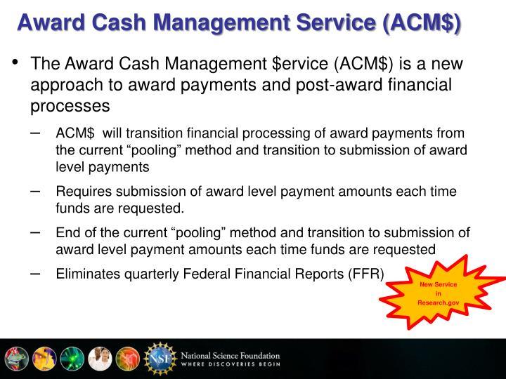 Award Cash Management Service (ACM$)