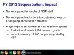 fy 2013 sequestration impact