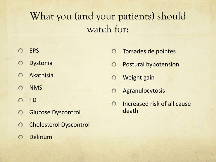 What you (and your patients) should watch for: