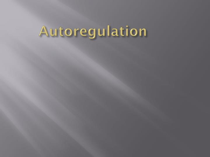 Autoregulation