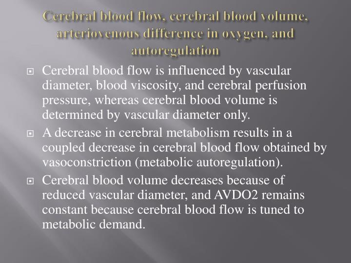 Cerebral blood flow, cerebral blood volume,