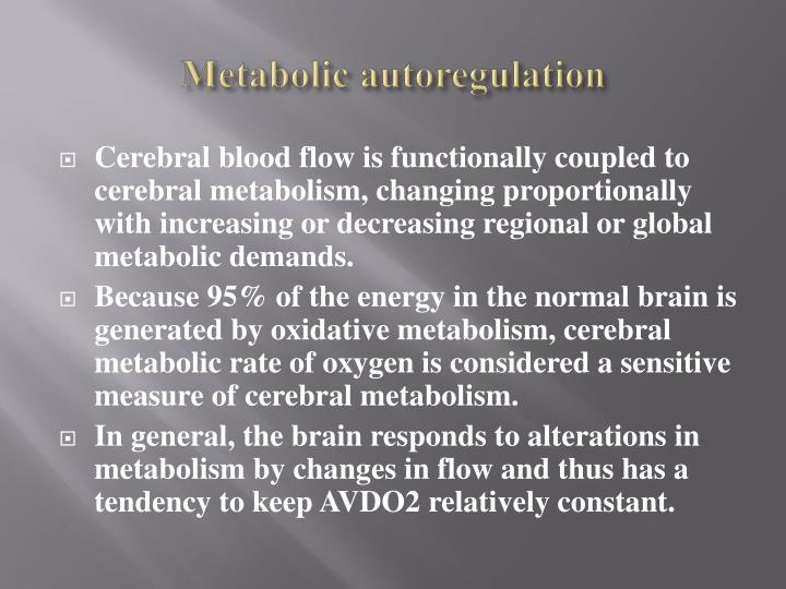 Metabolic autoregulation