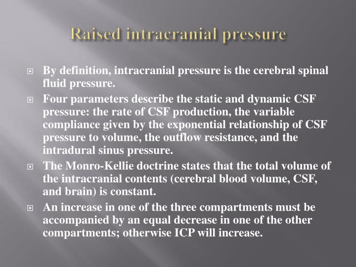 Raised intracranial pressure