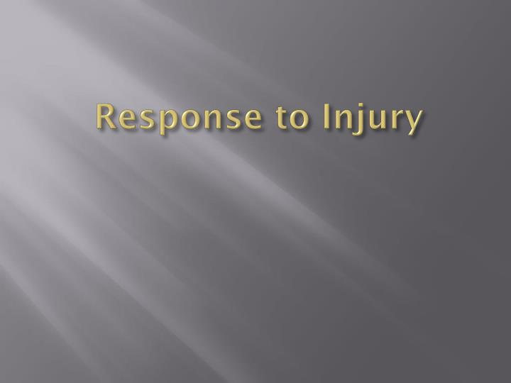 Response to Injury