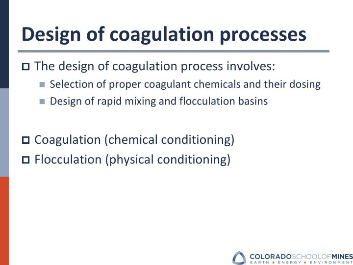 Design of coagulation processes