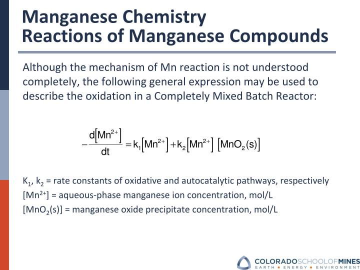 Although the mechanism of Mn reaction is not understood completely, the following general expression may be used to describe the oxidation in a Completely Mixed Batch Reactor: