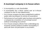 a municipal company is in house when
