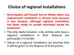 choice of regional installations2